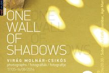 MY ART / ONE WALL OF SHADOWS / Photographs, exhibition in Subotica at Café Boombar, 17/05/2014–14/06/2014