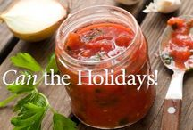 Can the Holidays! Make the Memories Last forever! / Share your favorite recipes, tips, craft ideas and more for cooking with cans (and what you can do afterwards) this holiday season!