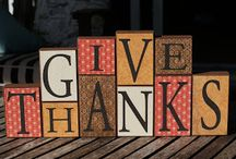 Thanksgiving / Give THANKS for all things!