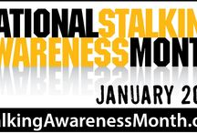 Stalking Awareness Month / January is national stalking awareness month. #NSAM2016