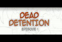 Dead Detention