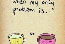 Coffee & Tea quotes