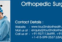 Orthopedic Surgery India / Orthopaedic Surgery in India is popular in the country because of the quality of the hospitals.