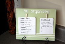 Get organized / by Terri Youngblood