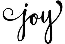 * joy