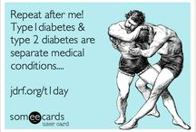 Diabetes / Type 1 Diabetes  / by Rae Marie Hall Burgos