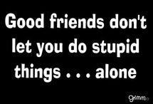 Funny friendship