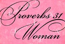 Proverbs 31 Woman / by Donna Grant