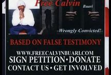 FREE CALVIN BUARI  BASE ON FALSE TESTIMONY   / BASE ON FALSE TESTIMONY   WWW.FREECALVINBUARI.COM / by Darcy Delaproser