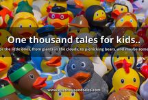 1000 Children's Tales / One thousand tales for kids..  Tales for the little ones, from giants in the clouds, to picnicking bears, and maybe some ducks