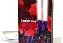 Patriot Day 9/11  / Greeting cards to remember, stand strong and memorialize the events of September 11th, 9/11
