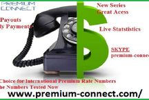 Premium Rate Numbers / We offer premium rate numbers for every destination with great payouts and that too on daily basis. No waiting!!!!! Do traffic today & get paid tomorrow.