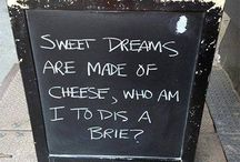 Cheese Humour / A little collection of funny things with a cheesy twist