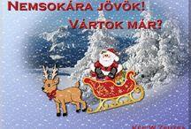 Mikulás / Santa Claus / Hull a pelyhes fehér hó jöjj el kedves télapó....