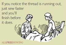 Quilting Humor / by Stitchin' Heaven