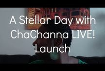 A Stellar Day with ChaChanna LIVE! / A Stellar Day with ChaChanna LIVE! is about teaching women how to intensify their confidence so they can boldly design & go after the stellar career, love and life they deserve with vivacity. Videos every Mon.-Thurs at 8 a.m. YouTube.com/AStellarDay.
