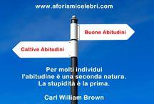 Carl William Brown / Aforismi, massime, citazioni, pensieri e idee di Carl William Brown