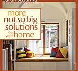 """not so big"" but wonderful rooms  / I am inspired by Sarah Suzanka's solutions for small spaces -particularly as we strive to downsize our lives. What we really want is a home that emphasizes quality, rather than quantity with comfort, beuty and a high level of detail."