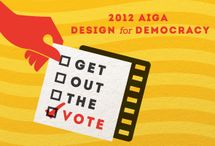 GET OUT THE VOTE / Use the power of design to get people engaged with democracy. Find out more about AIGA's Design for Democracy initiative at http://www.aiga.org/get-out-the-vote and view over 200 posters designed by AIGA designers. Download and print to help Get Out the Vote!