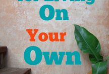 Living on your Own / Tips to live on your own
