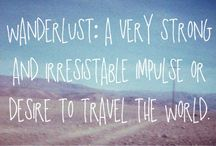 Wanderlust / Places to see