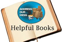Helpful Books on Decluttering / Helpful hints on psychological analysis and de-cluttering techniques