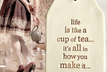Tea Things & Quotes