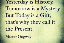 Present is a gift