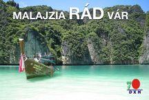 Malajzia RÁD vár! / Munkatársakat keresek, akik szeretnének részt venni egy felejthetetlen 5 napos utazásban a DXN vendégeként.