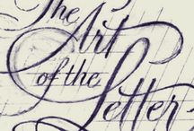 Calligraphy  / Lettering at its best.  / by Doris Bright