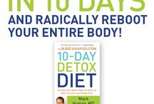 The 10 Day Detox / Thousands are raving about the 10 Day Detox. Reboot your body, feel great, lose weight. What are you waiting for? / by Mark Hyman MD