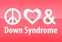 Down syndrome / by Shon Christy