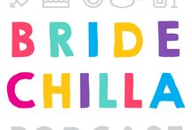 The Bridechilla Podcast / The Bridechilla Podcast is a weekly podcast hosted by comedian and virtual bridesmaid Aleisha McCormack, who will help you make wedding planning easy!