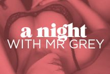 A night with Mr Grey / by Bras N Things