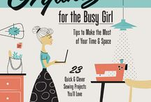 Sew Organized for the Busy Girl / Projects and inspiration from my book! / by Heidi Staples