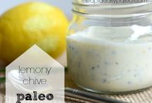 Paleo & Whole30-Sauces/Toppings / by Lacey Olufsen