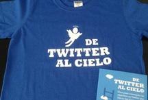 De Twitter al Cielo / by Oscar Del Santo