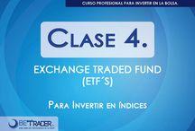 Clas 4 / Los Etf´s, el Vehículo para invertir en índices / by BetraderMx