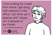 Work at Home/Work from Home / I love working from home and would love to help you have a dream business instead of a job! www.GetWealthierWithMe.com