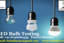 LED Bulb Testing / Get LED Bulb Testing Report  If you're Buyers Demanding for Testing– Contact Now! Mr. Puneet Sharma Call: 08196980555 Email: ITCIndiaOne@Gmail.Com