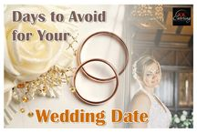 Days to Avoid for Your Wedding Date / Before you set your wedding date, make sure you avoid these ones.