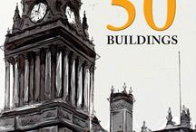 In 50 Buildings - Amberley Publishing / Explores the rich and fascinating history of these cities through an examination of some of its greatest architectural treasures.