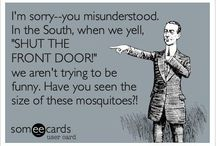 Southern and Proud of it / by Judy DeFoor