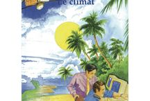 Le climat / Climat dans tout ses états