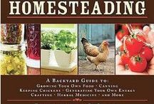 Survival of the fittest AKA Homesteading/Preparing / by Catherine Wathen-Sahlstrom