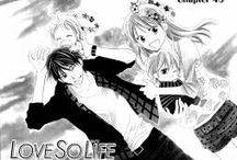 Love so Life / A manga (no anime) that started April 14th 2008 and ran till September 18th 2015.  Created by Kaede Kōchi.