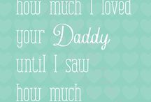 daddy daughter / by Amy Carpenter