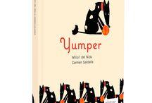 """Yumper / Milio'l del Nido y Carmen Saldaña  ISBN castellano: 9788492964598  ISBN asturiano: 9788492964598 """"El ser humano, algunas veces, es bastante inhumano en el trato con los animales. Pero eso no es lo normal, lo normal es que el trato con ellos nos haga mejores, porque la nobleza de los irracionales, nos hace superarnos, saca de nosotros lo más noble que llevamos dentro. Así era el Yumper, bueno y nos hacía buenos"""". Milio'l del Nido"""