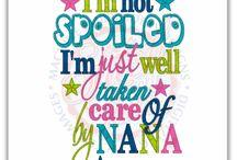 Nana / by Becky Waldrop