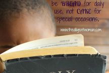 Daily Bible Reading / Scriptures and plans for Daily Bible Reading to keep God's word as the focus EVERY day.